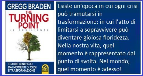 The Turning Point – La Resilienza – Trarre beneficio dai momenti di crisi e trasformazione.