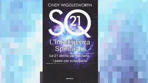 SQ21 L'Intelligenza Spirituale