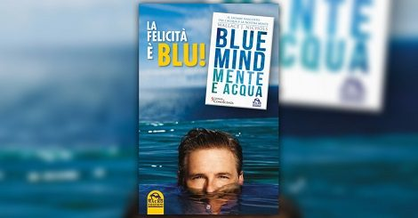 Blue Mind – Mente e Acqua
