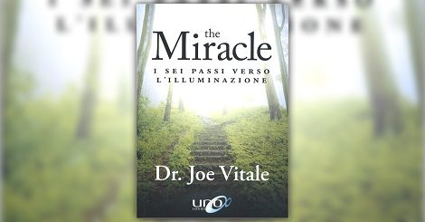 The Miracle  –  I sei passi verso l'Illuminazione