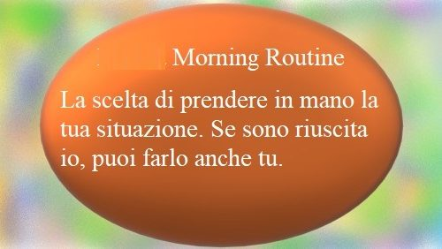La mia Morning Routine – Miracle Morning